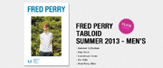 FRED PERRY TABLOID SUMMER 2013 - MEN'S