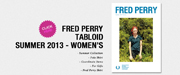FRED PERRY TABLOID SUMMER 2013 - WOMEN'S